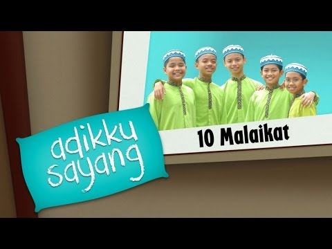Adikku Sayang - 10 Malaikat | Kids Videos | Kids Channel Mp3
