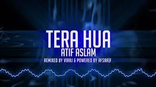 Tera Hua | Atif Aslam | Remix