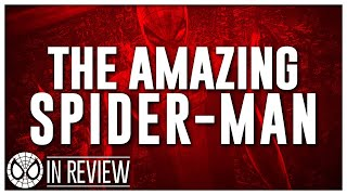 The Amazing Spider Man - Every Spider-Man Movie Reviewed & Ranked