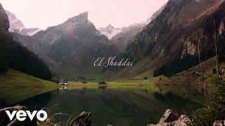 El Shaddai (Letra) - Amy Grant (Video)