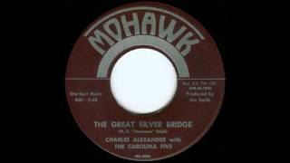 Charles Alexander - The Great Silver Bridge