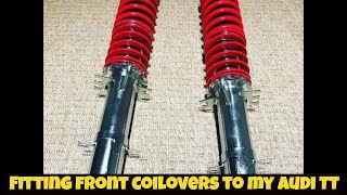 Fitting front Coilovers to my Audi TT