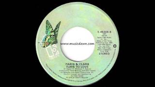 Paris & Clark - Turn To Love [Elektra] 1976 Modern Soul 45