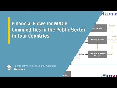 Financial Flows for MNCH Commodities in the Public Sector in Four Countrie