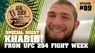 #89 Khabib Nurmagomedov | Real Quick With Mike Swick Podcast