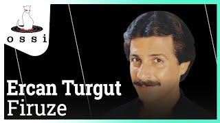 Ercan Turgut / Firuze