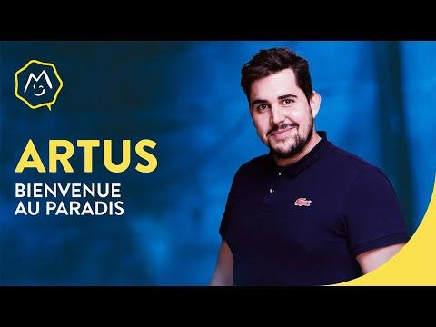 Artus - Bienvenue au paradis