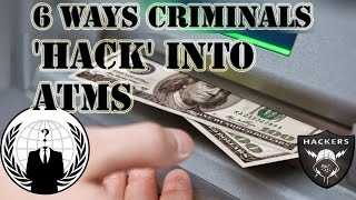 6 ways criminals hack into ATMs