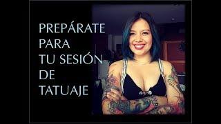 Prepárate para tu sesión de tatuaje 2.0. Consejos para antes y durante tu sesión de tatuaje.
