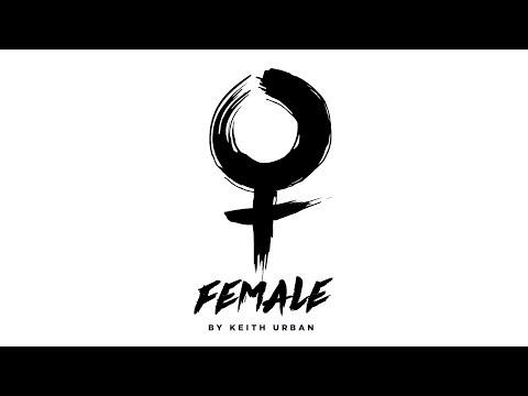 "Keith Urban – ""Female"" (Official Audio)"