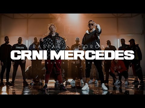 Rasta X Corona Crni Mercedes Official Video