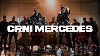 RASTA X CORONA   CRNI MERCEDES (OFFICIAL VIDEO)