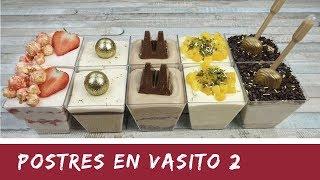 POSTRES EN VASITOS PARA SORPRENDER 2 / SIN HORNO/ El Rincón de Belén