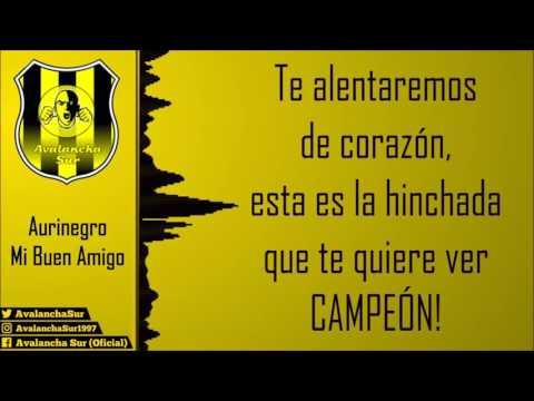 """""""Avalancha Sur - Aurinegro, Mi Buen Amigo / Letra"""" Barra: Avalancha Sur • Club: Deportivo Táchira"""