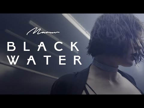 MARUV - BLACK WATER