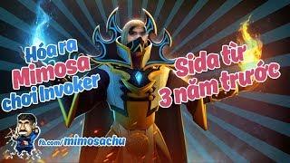 Mimosa Chu | Hóa ra MMS chơi Invoker sida từ 3 năm trước