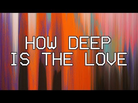 How Deep is The Love lyrics by Hillsong Young And Free song