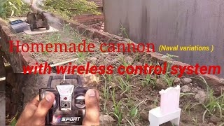Homemade cannon with wireless control system . don't try at home. ...