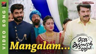 Mangalam Video Song   Oru Kuttanadan Blog   Mammootty   Sreenath Sivasankaran   Sethu