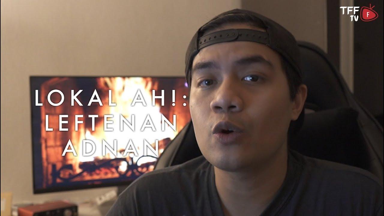 Lokal Ah: Leftenan Adnan (Remastered)