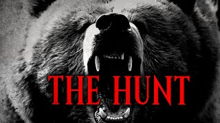 """The Hunt""   Creepypasta Storytime"