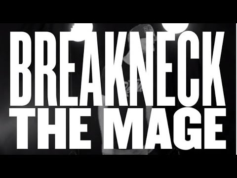 "#LAAB - Breakneck the Mage - ""Seeing Thru"""