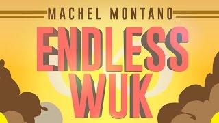 Endless Wuk | Machel Montano | Official Lyric Video | Soca