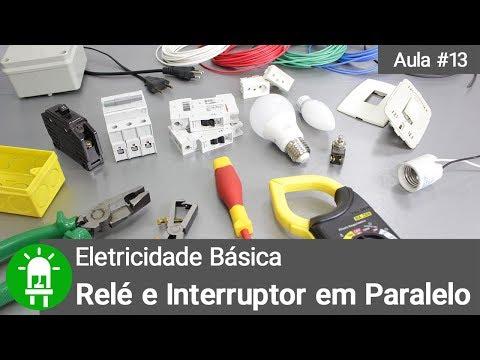 Relé e Interruptor em Paralelo - Exemplo de Automação - Aula #13