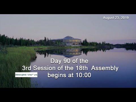 Dëne Sųłıné Yatıé / Chipewyan Interpretation DAY 90 3RD SESSION 18th ASSEMBLY