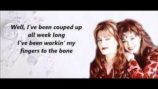 Girls Night Out the Judds with Lyrics