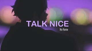 No Rome   Talk Nice (Lyrics)