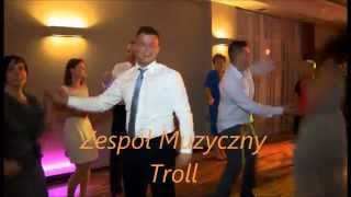Ona tańczy - Zespół Troll oprawa muzyczna wesela