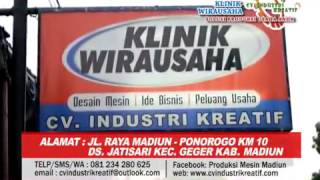 KLINIK WIRAUSAHA MADIUN - PRODUKSI & PENJUAL MESIN UKM