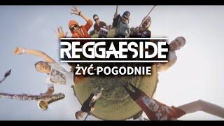 Reggaeside Żyć pogodnie (Radio)