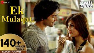 EK MULAQAT FULL AUDIO | Sonali Cable | Ali Fazal & Rhea Chakraborty