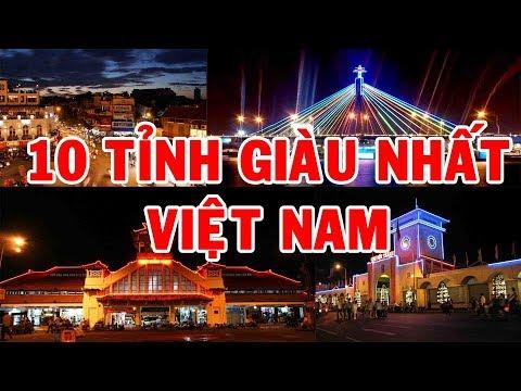 TOP 10 TỈNH GIÀU NHẤT VIỆT NAMKhám Phá Go Vietnam ✔