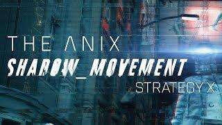 The Anix - Strategy X