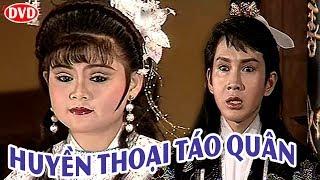Huyền Thoại Táo Quân - Cải Lương Tết Xưa - Vũ Luân, Trinh Trinh