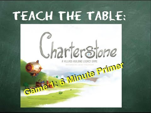 How to play Charterstone (Game One) - Teach The Table