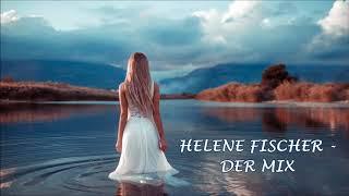 HELENE FISCHER  - Der MIX