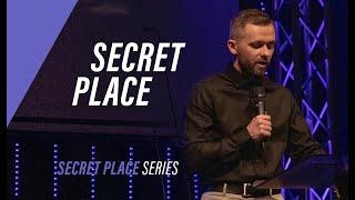 Secret Place // Secret Place (Part 1)