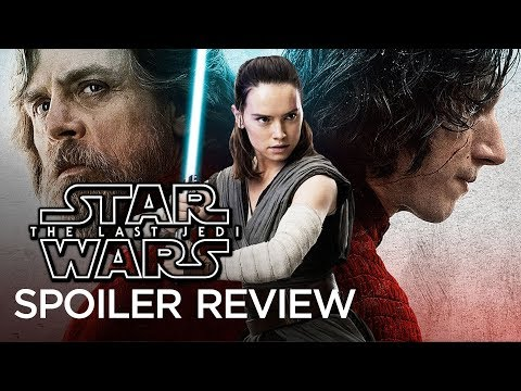 Star Wars: The Last Jedi - Movie Review (Spoilers)