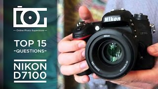 TUTORIAL | Top 15 Most Common Questions for NIKON D7100 Camera