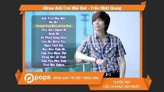 Album Anh Trai Nhà Quê   Trần Nhật Quang