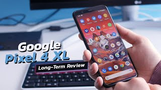 Google Pixel 4 XL review after 4 months: is it worth getting one in 2020?