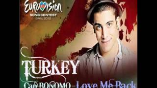 Can Bonomo - Love me back (Turkey) 2012 Eurovision Song Contest