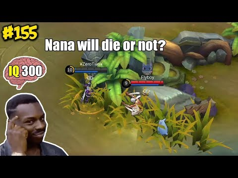 Mobile Legends WTF | Funny Moments Episode 155: Nana will die or not?