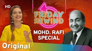 Friday Rewind with RJ Adaa | Mohammad Rafi Special | Best Of Mohd Rafi Hit Songs | #FridayRewind