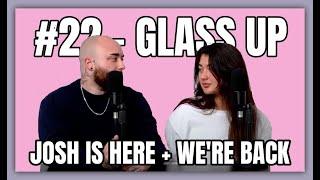 #22 - Austin McBroom Allegations | Glass Up Karlee Steel