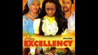 Her ExcellencyNigerian/Ghanaian Movie 2016